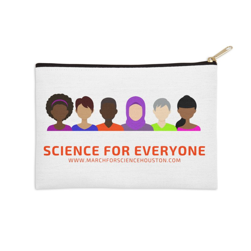 Science for Everyone Accessories Zip Pouch by March for Science Houston