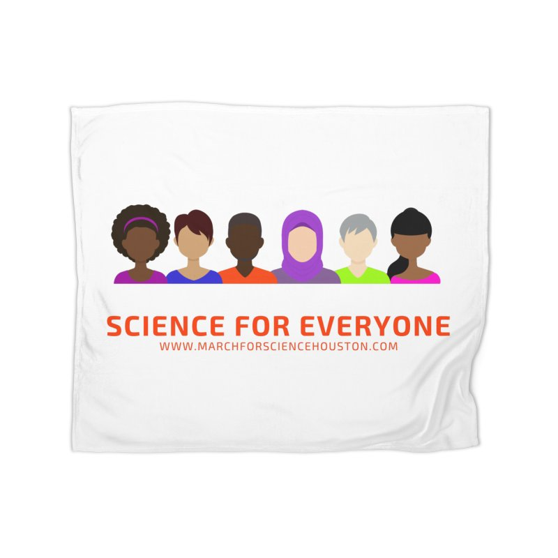 Science for Everyone Home Fleece Blanket Blanket by March for Science Houston