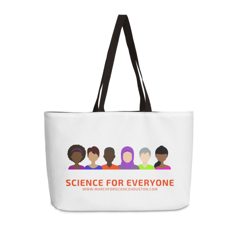 Science for Everyone Accessories Weekender Bag Bag by March for Science Houston