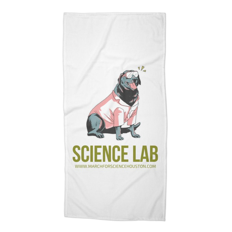 Science Lab Accessories Beach Towel by March for Science Houston