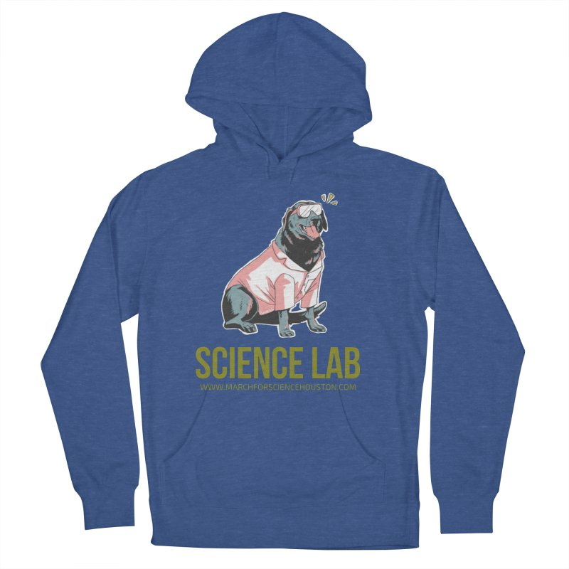 Science Lab Women's French Terry Pullover Hoody by March for Science Houston
