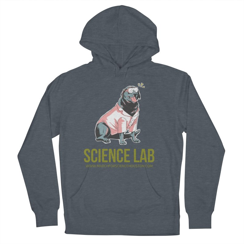 Science Lab Women's Pullover Hoody by March for Science Houston