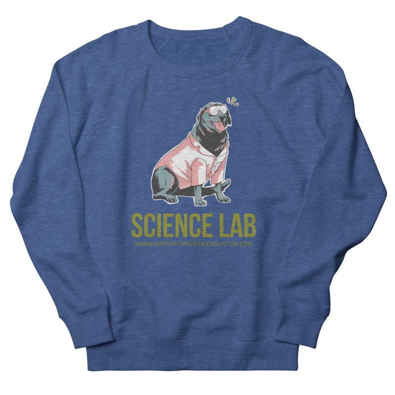 Science Lab Men's French Terry Sweatshirt by March for Science Houston