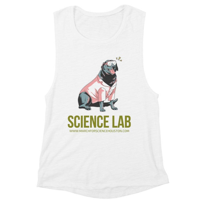 Science Lab Women's Muscle Tank by March for Science Houston