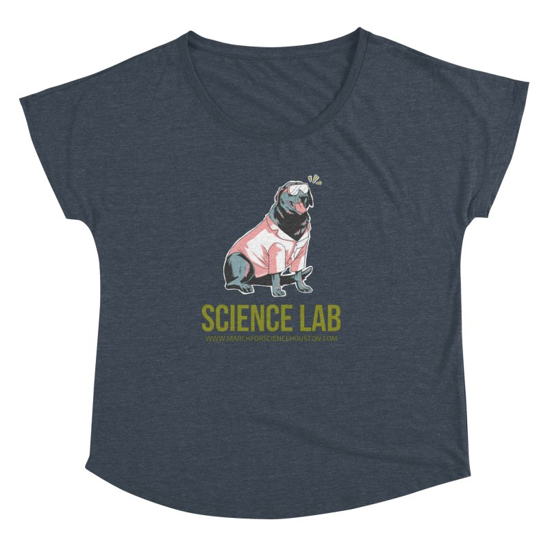 Science Lab Women's Dolman Scoop Neck by March for Science Houston