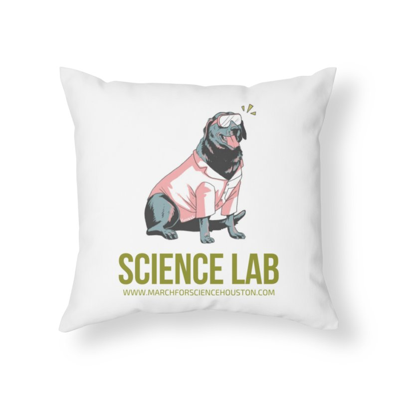 Science Lab Home Throw Pillow by March for Science Houston