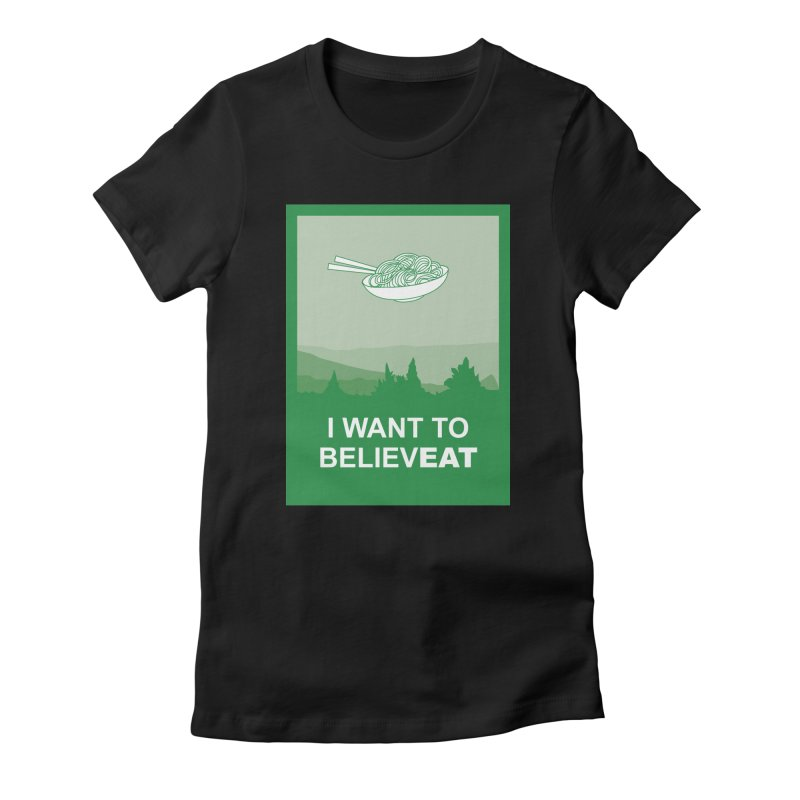 I want to believeat - pasta Women's Fitted T-Shirt by mhacksi's Artist Shop