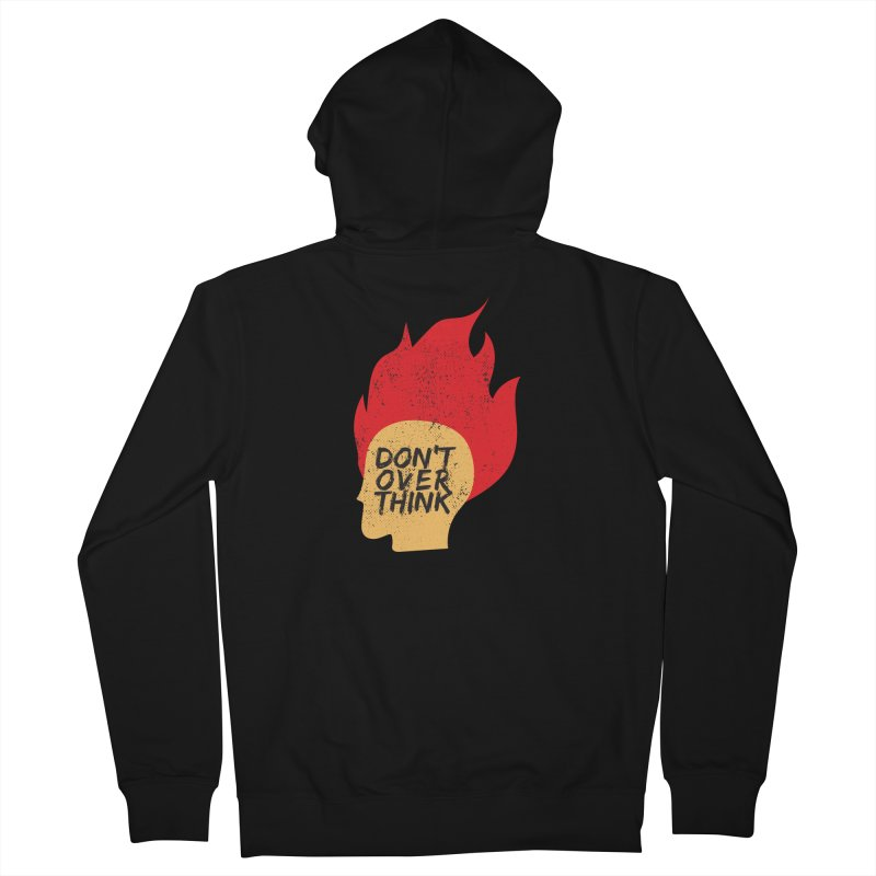 Don't Overthink Men's Zip-Up Hoody by mhacksi's Artist Shop