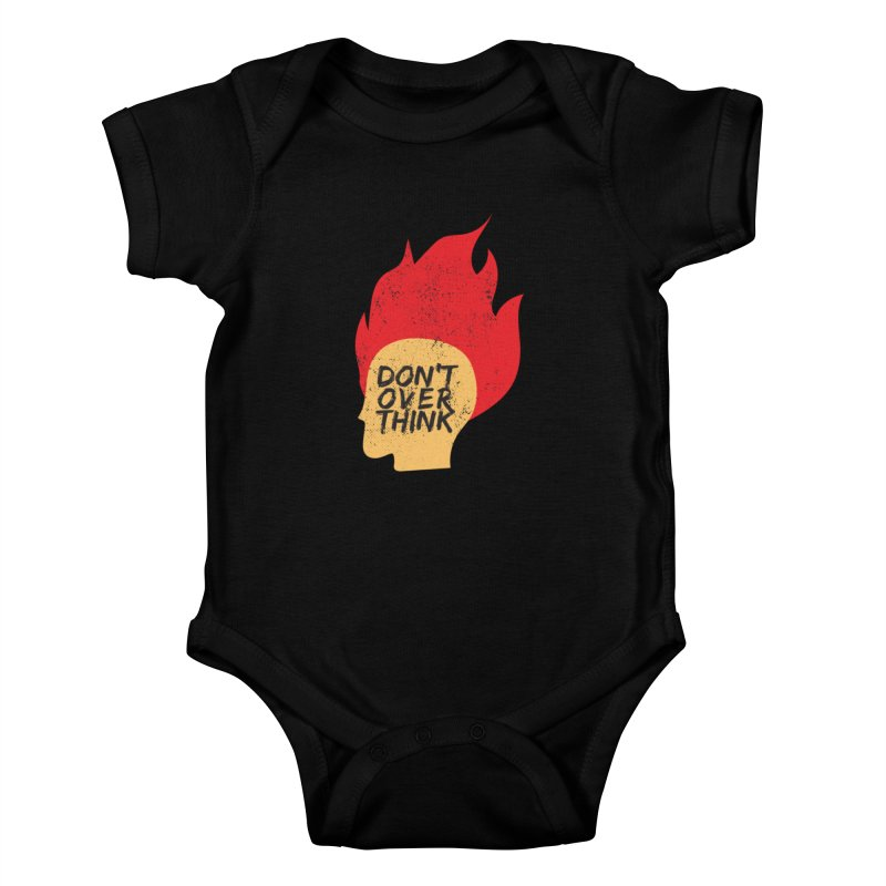 Don't Overthink Kids Baby Bodysuit by mhacksi's Artist Shop