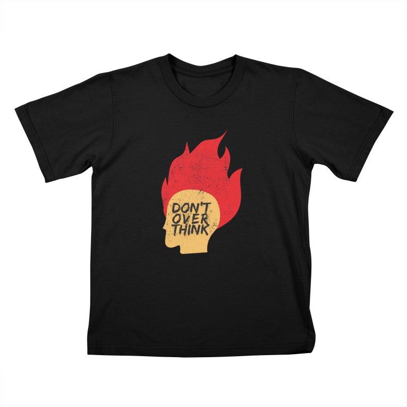 Don't Overthink Kids T-Shirt by mhacksi's Artist Shop