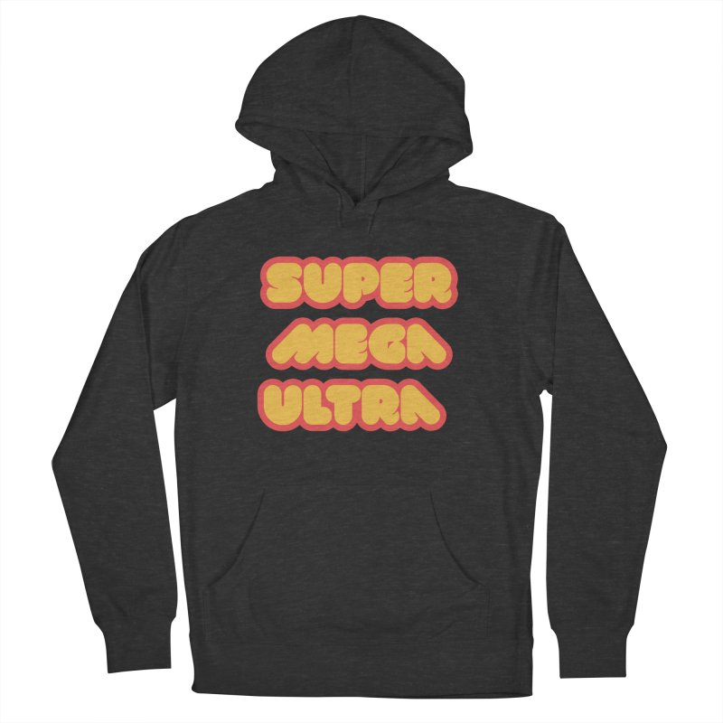 Super Mega Ultra Men's French Terry Pullover Hoody by mhacksi's Artist Shop