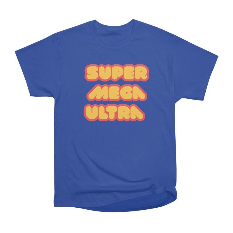 Super Mega Ultra Women's Heavyweight Unisex T-Shirt by mhacksi's Artist Shop