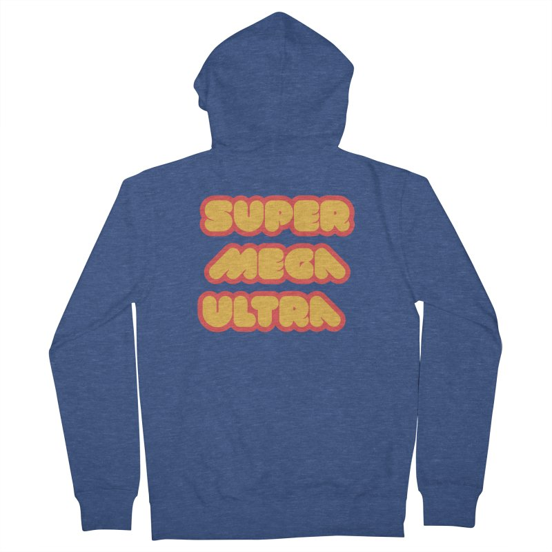 Super Mega Ultra Women's Zip-Up Hoody by mhacksi's Artist Shop