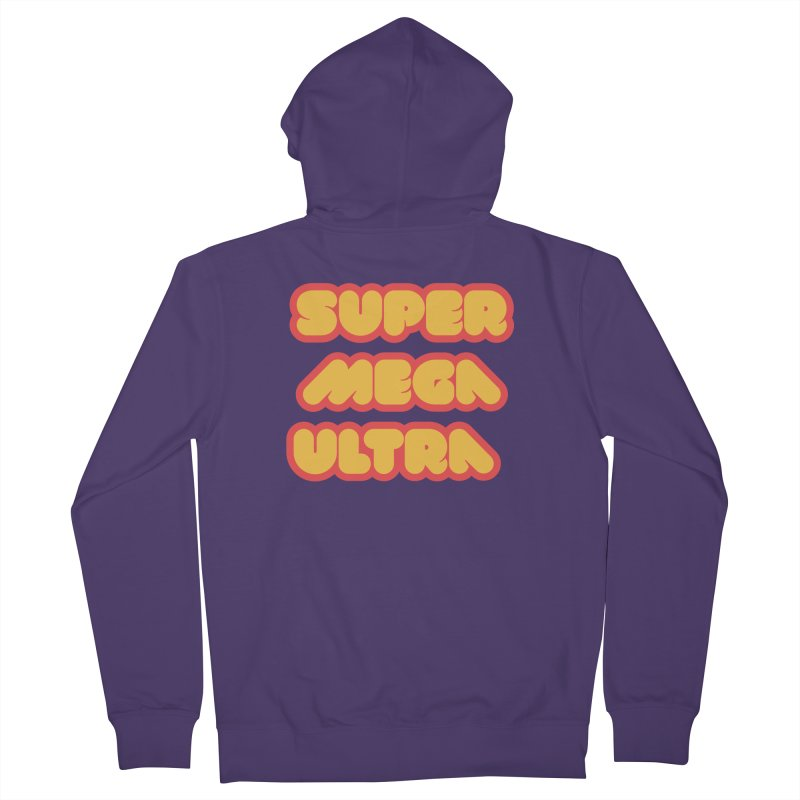 Super Mega Ultra Women's French Terry Zip-Up Hoody by mhacksi's Artist Shop