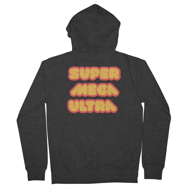 Super Mega Ultra Men's French Terry Zip-Up Hoody by mhacksi's Artist Shop