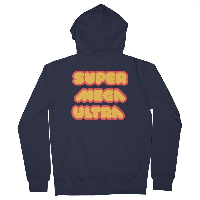 Super Mega Ultra Men's French Terry Zip-Up Hoody by mhacksi's Artist Shop
