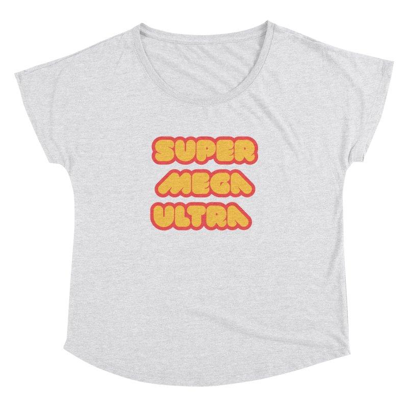 Super Mega Ultra Women's Dolman Scoop Neck by mhacksi's Artist Shop
