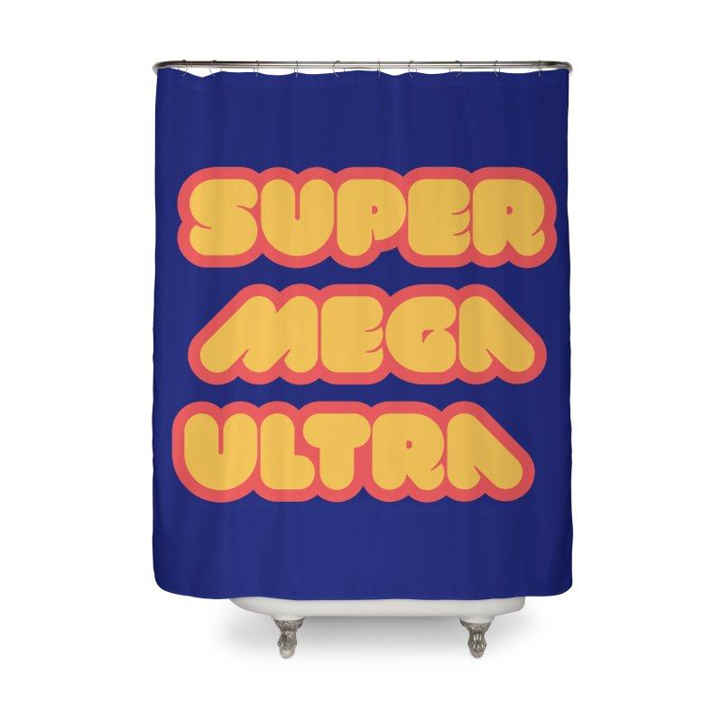 Super Mega Ultra Home Shower Curtain by mhacksi's Artist Shop