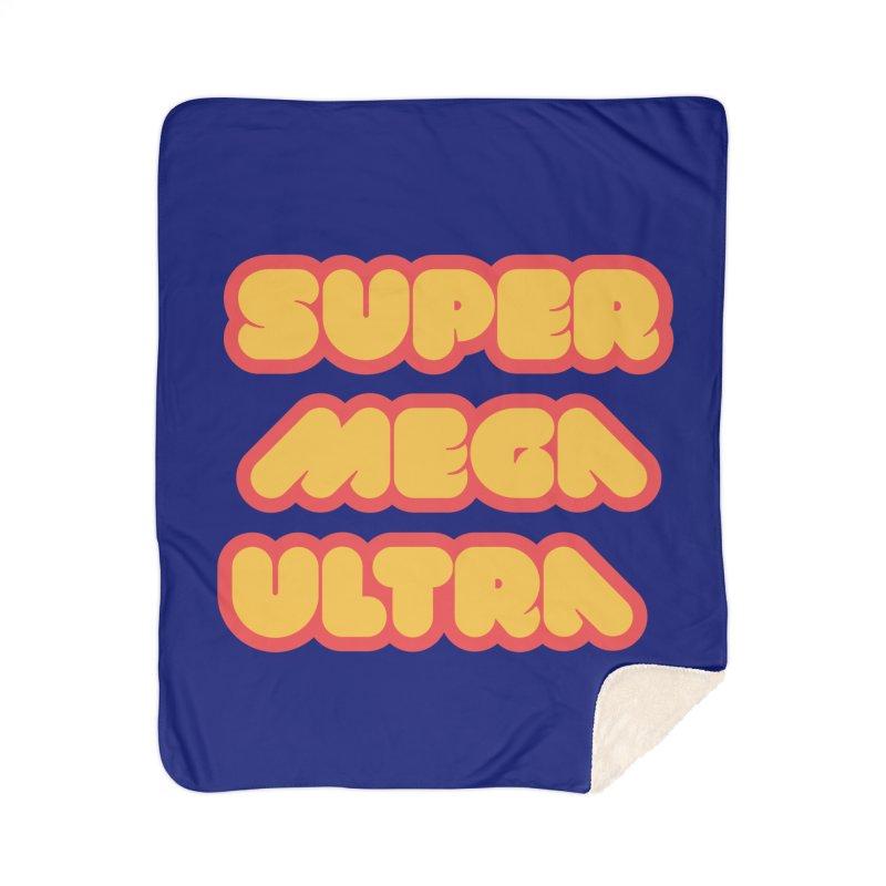 Super Mega Ultra Home Sherpa Blanket Blanket by mhacksi's Artist Shop