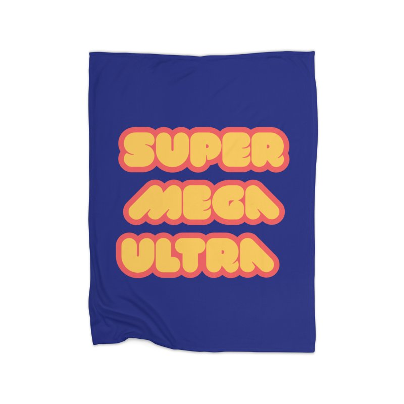 Super Mega Ultra Home Fleece Blanket Blanket by mhacksi's Artist Shop