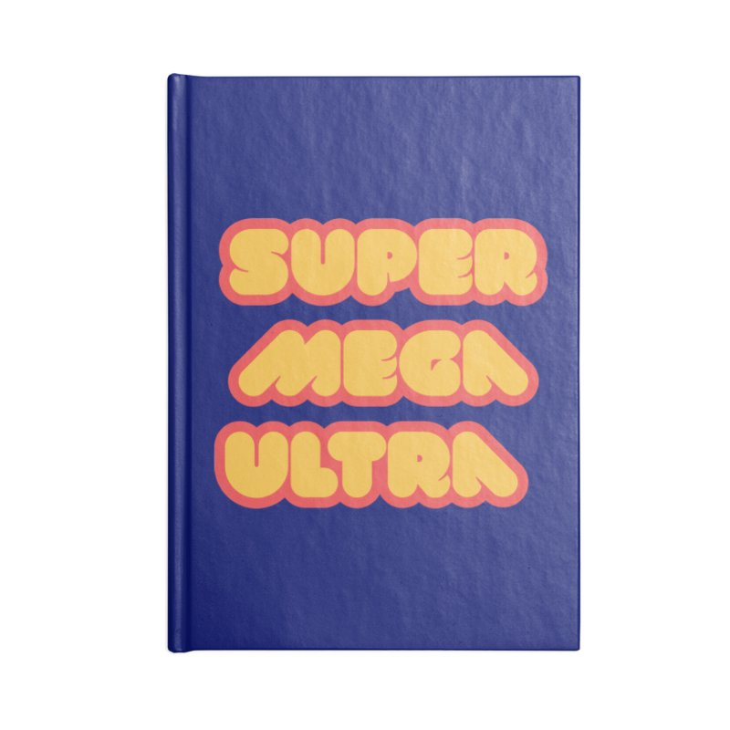 Super Mega Ultra Accessories Lined Journal Notebook by mhacksi's Artist Shop