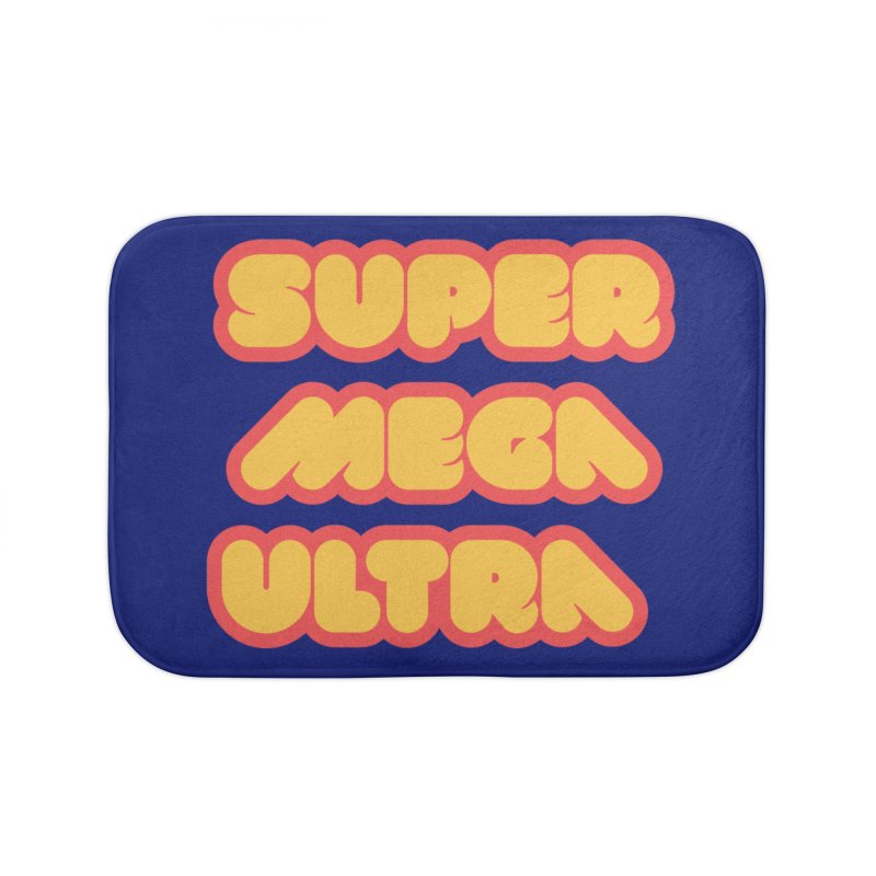 Super Mega Ultra Home Bath Mat by mhacksi's Artist Shop