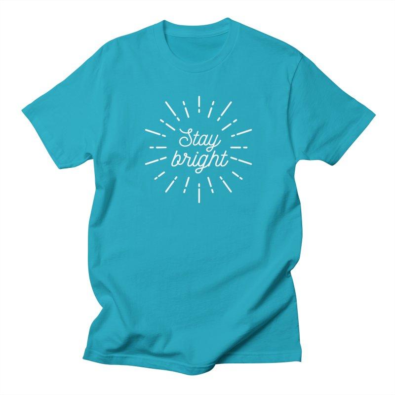 Stay Bright Women's Unisex T-Shirt by mhacksi's Artist Shop