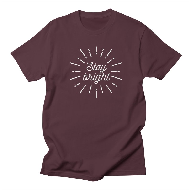 Stay Bright Men's Regular T-Shirt by mhacksi's Artist Shop