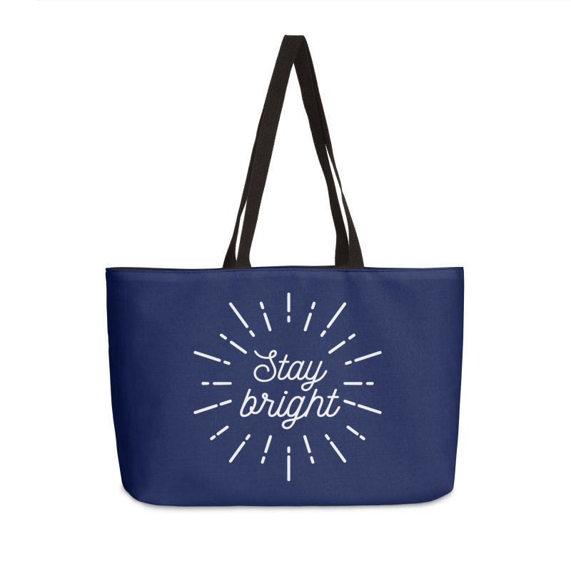 Stay Bright Accessories Weekender Bag Bag by mhacksi's Artist Shop
