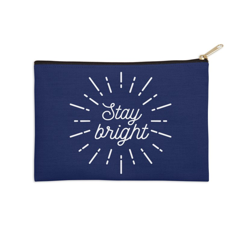 Stay Bright Accessories Zip Pouch by mhacksi's Artist Shop