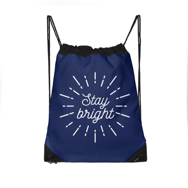 Stay Bright Accessories Drawstring Bag Bag by mhacksi's Artist Shop