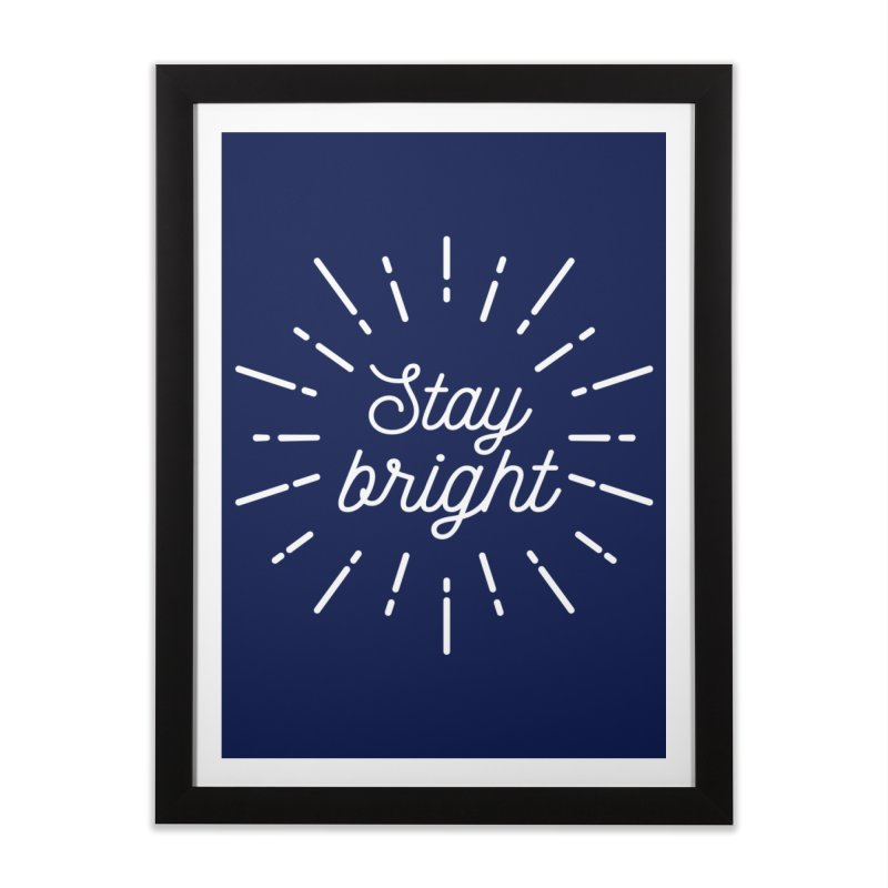 Stay Bright Home Framed Fine Art Print by mhacksi's Artist Shop