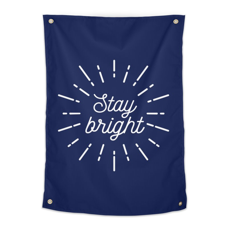 Stay Bright Home Tapestry by mhacksi's Artist Shop