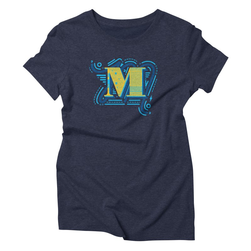 M Women's Triblend T-Shirt by mhacksi's Artist Shop