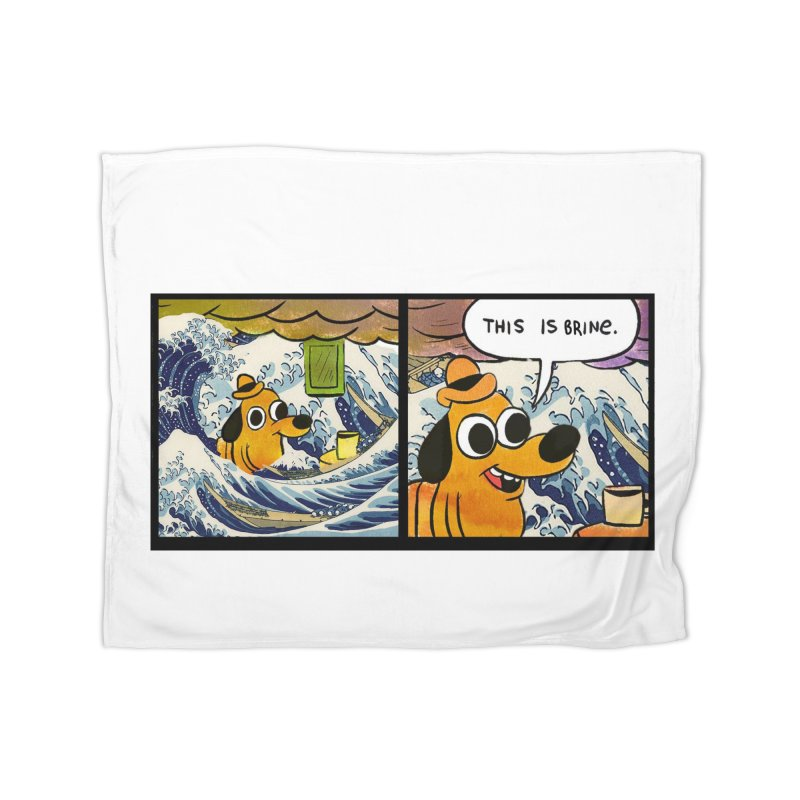 This Is Brine Home Fleece Blanket Blanket by Michael Dominguez-Beddome's Shop