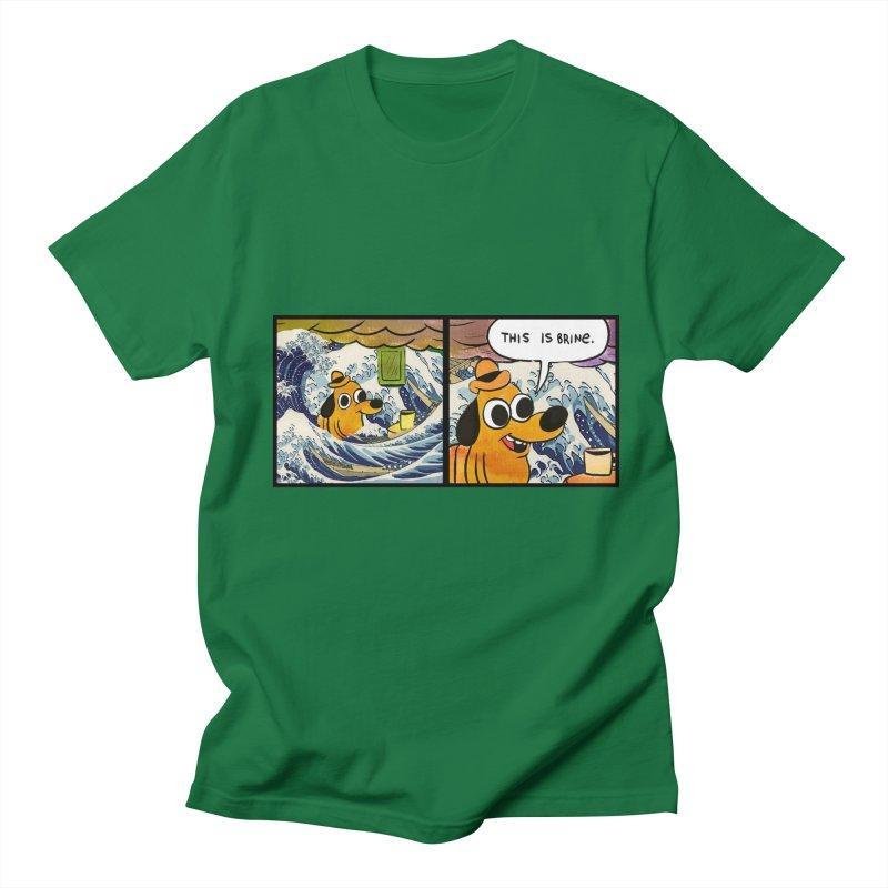 This Is Brine Women's Regular Unisex T-Shirt by Michael Dominguez-Beddome's Shop