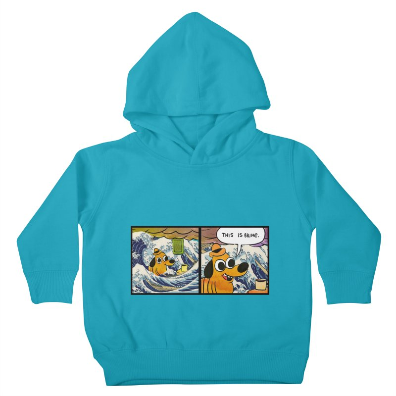 This Is Brine Kids Toddler Pullover Hoody by Michael Dominguez-Beddome's Shop