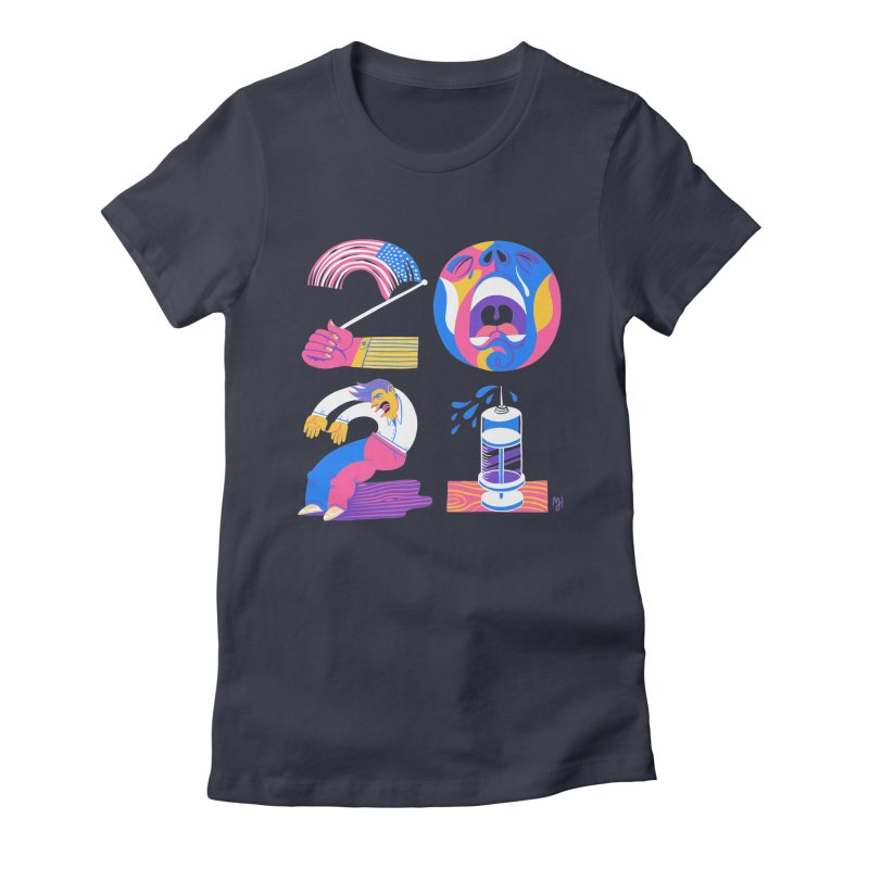 2021 (I'm fearful of more... nationalism, suffering, failing & illness) Women's T-Shirt by Michael J Hildebrand's Artist Shop