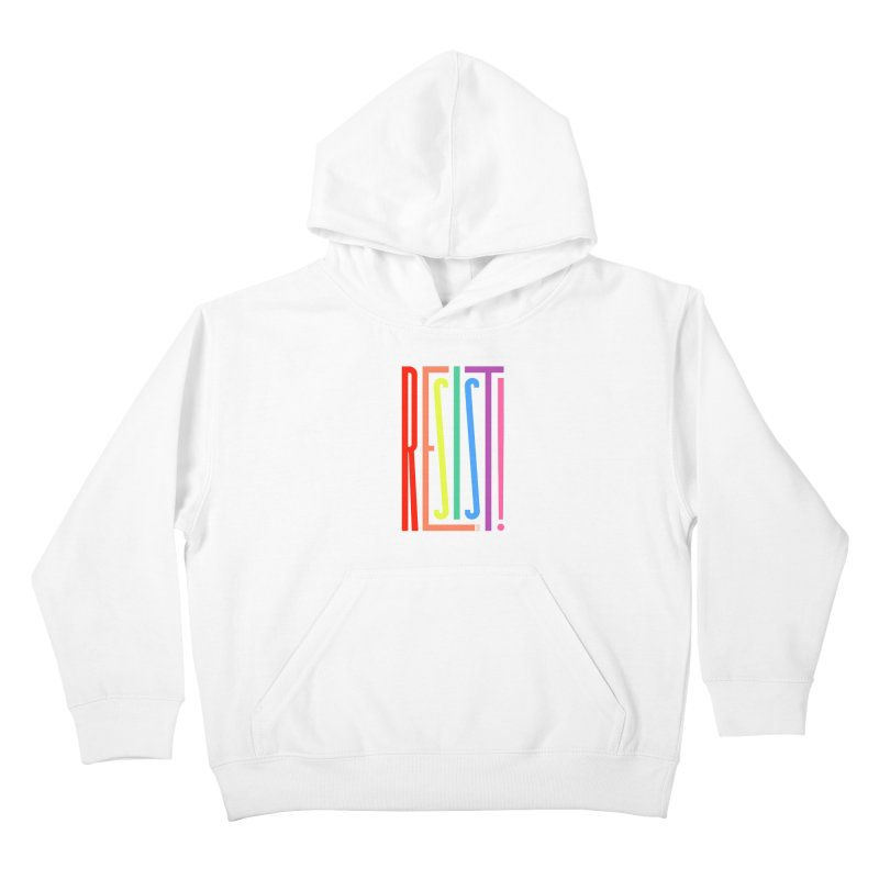 RESIST! (LGBT version) Kids Pullover Hoody by michaeljhildebrand's Artist Shop