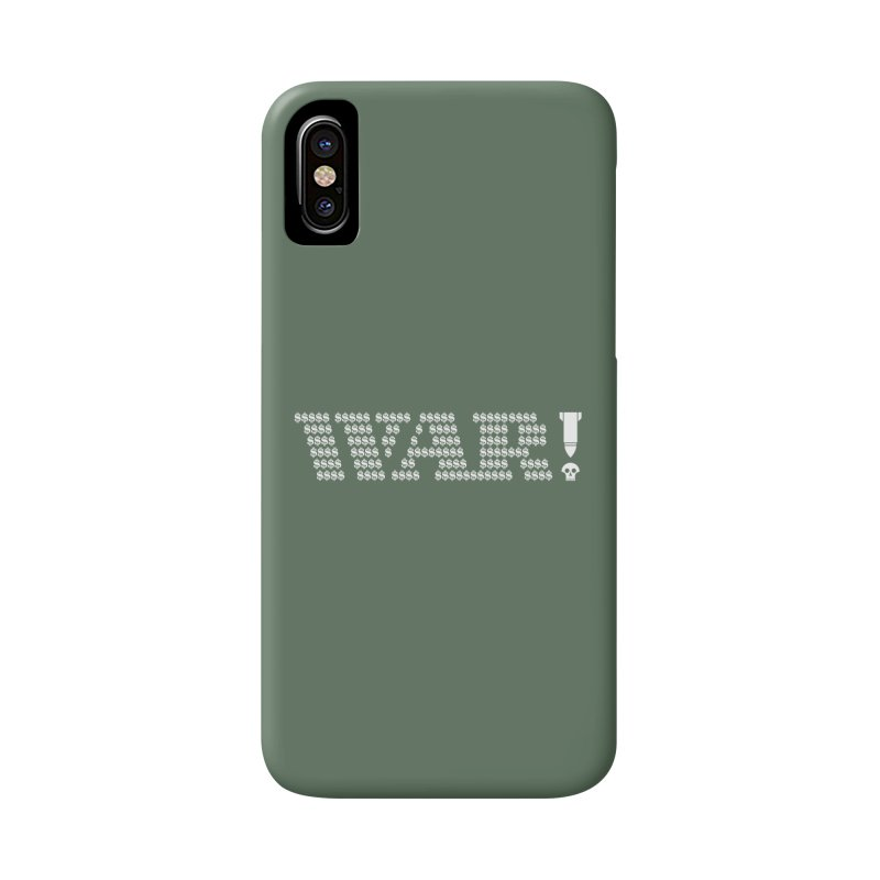 $WAR!$ Accessories Phone Case by michaeljhildebrand's Artist Shop
