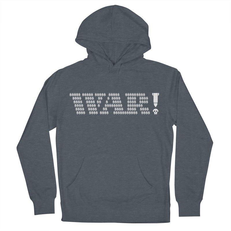 $WAR!$ Women's Pullover Hoody by michaeljhildebrand's Artist Shop