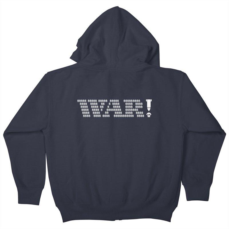 $WAR!$ Kids Zip-Up Hoody by michaeljhildebrand's Artist Shop