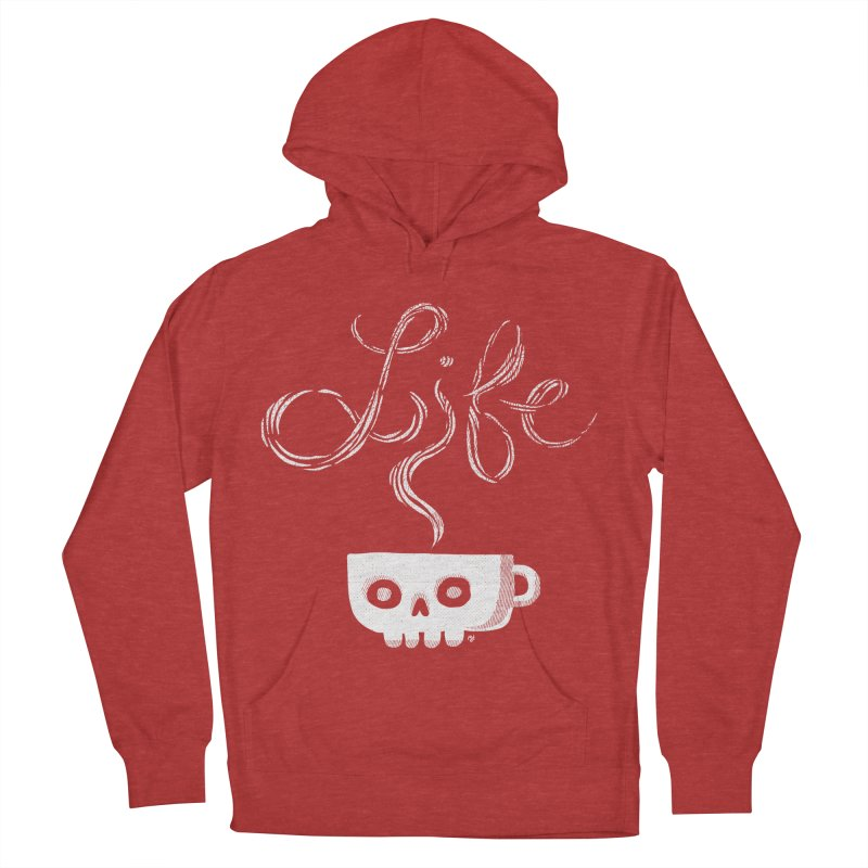 Coffee is Life Women's Pullover Hoody by michaeljhildebrand's Artist Shop