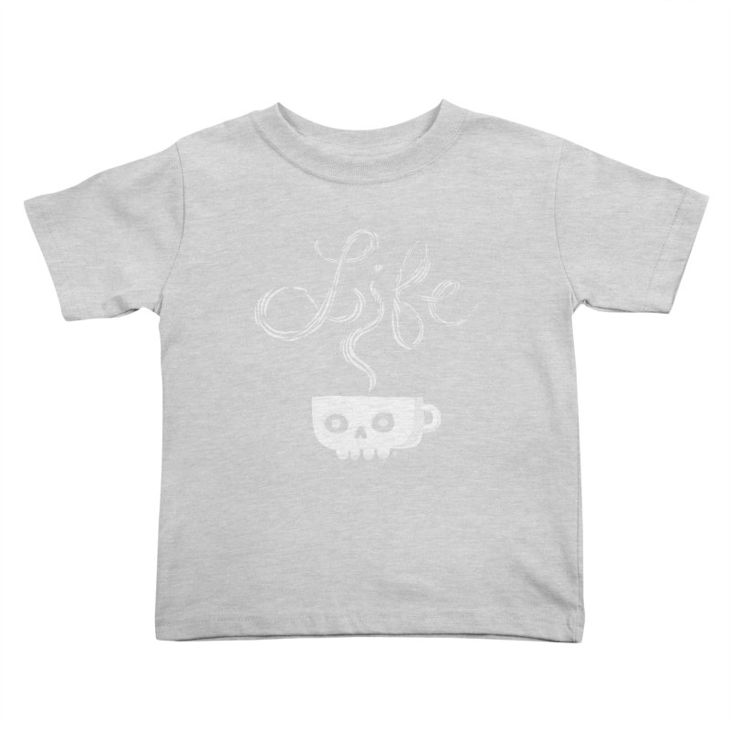 Coffee is Life Kids Toddler T-Shirt by michaeljhildebrand's Artist Shop
