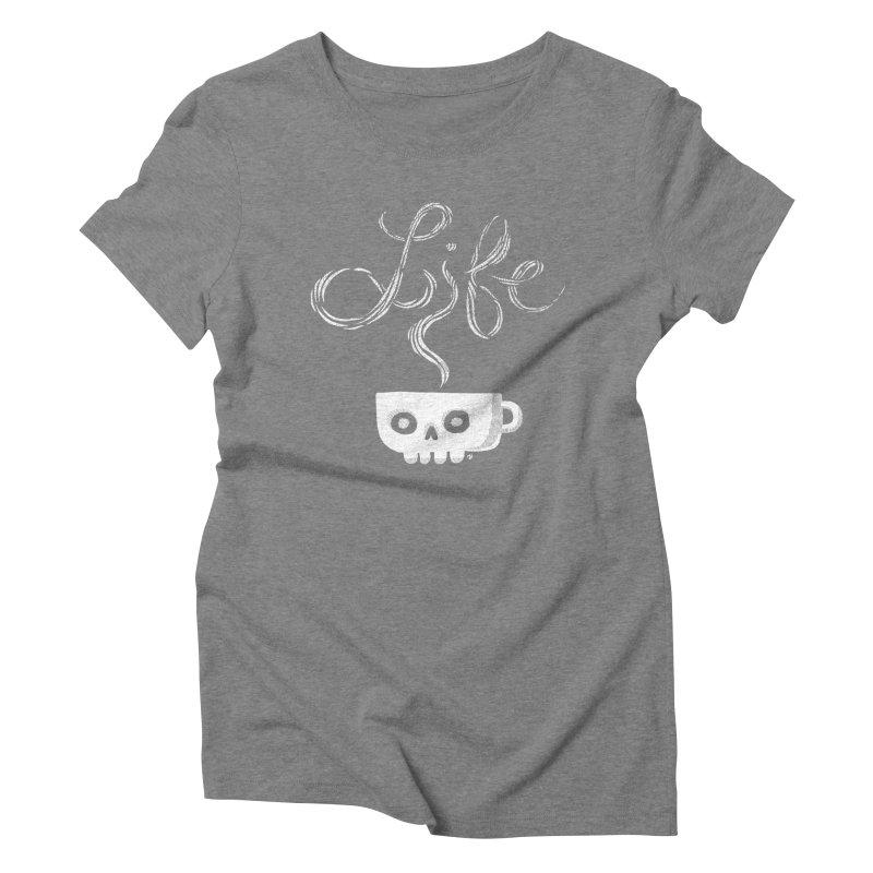 Coffee is Life Women's Triblend T-Shirt by michaeljhildebrand's Artist Shop