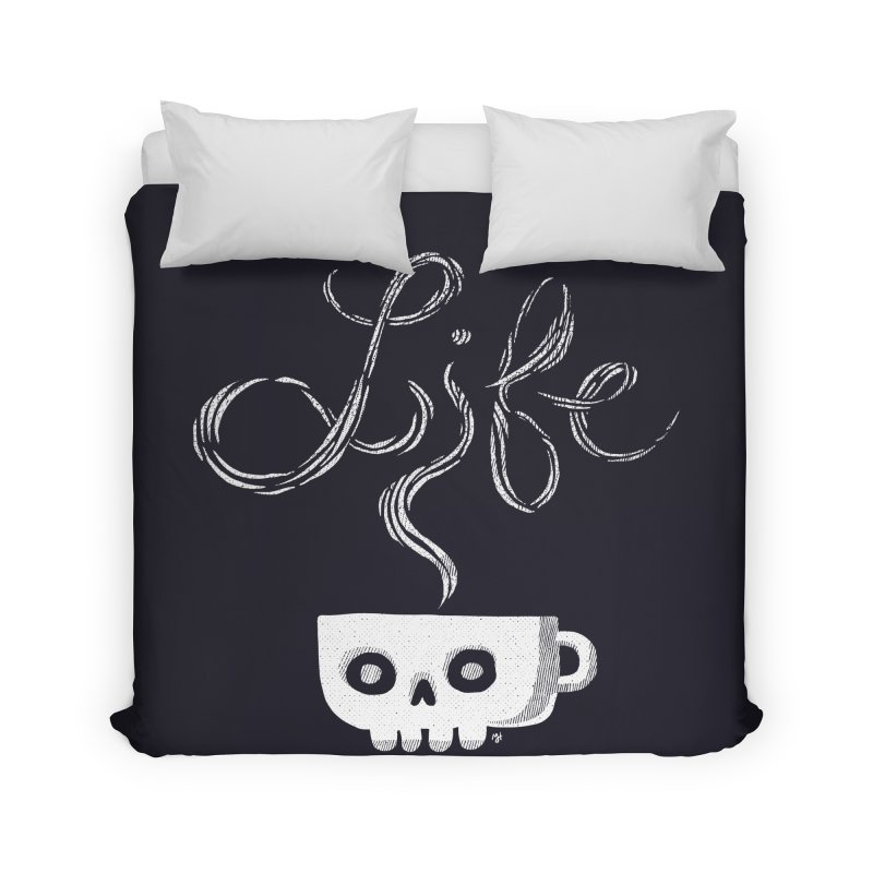 Coffee is Life Home Duvet by michaeljhildebrand's Artist Shop