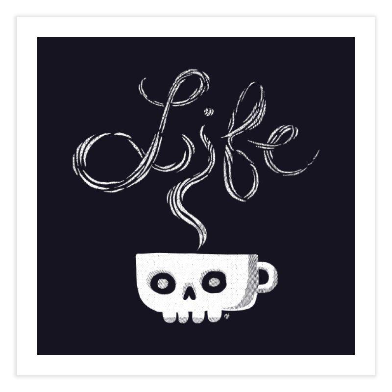 Coffee is Life Home Fine Art Print by michaeljhildebrand's Artist Shop