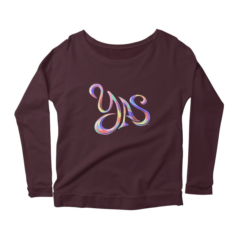 YAS! Women's Scoop Neck Longsleeve T-Shirt by Michael J Hildebrand's Artist Shop