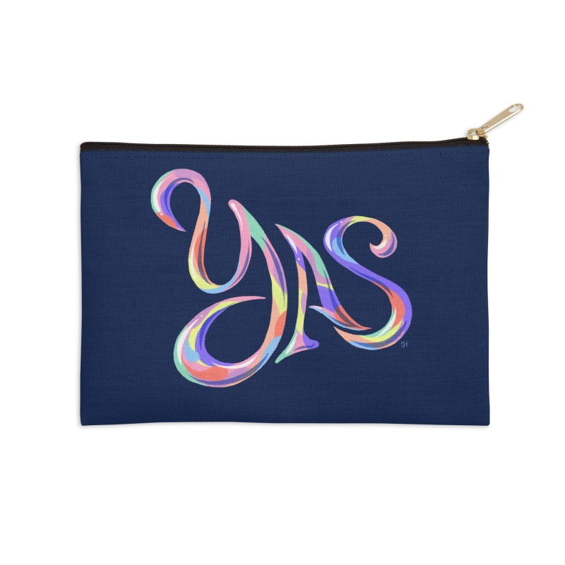 YAS! Accessories Zip Pouch by Michael J Hildebrand's Artist Shop