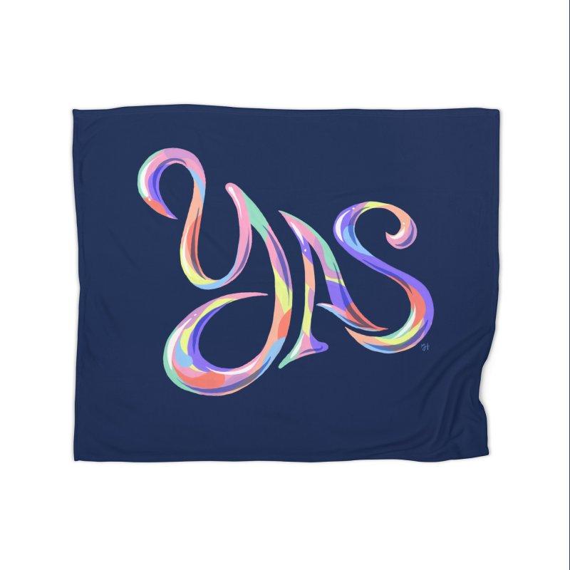 YAS! Home Blanket by michaeljhildebrand's Artist Shop